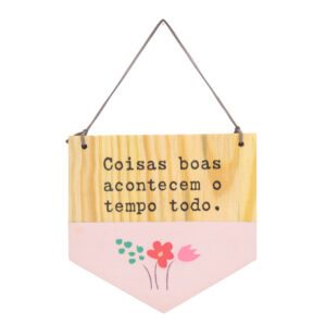 Bandeirola de Madeira - Coisas Boas