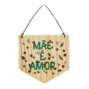 bandeirola de madeira mãe é amor