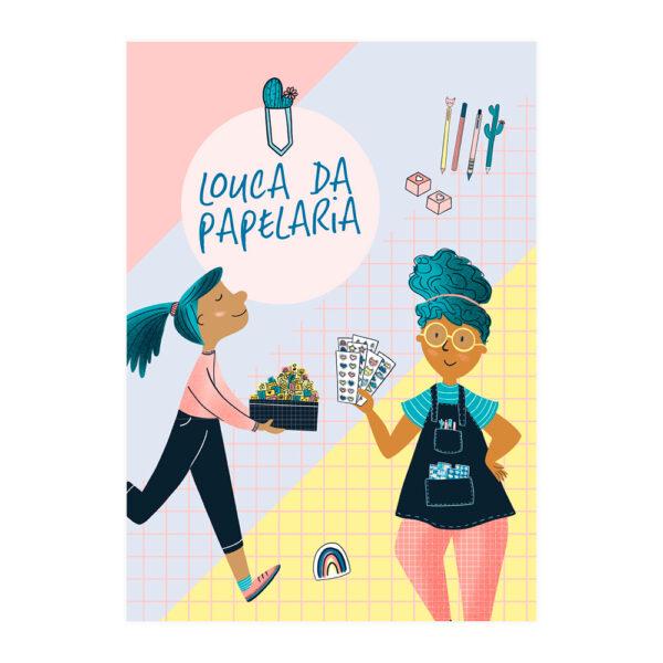 PÔSTER LOUCA DA PAPELARIA