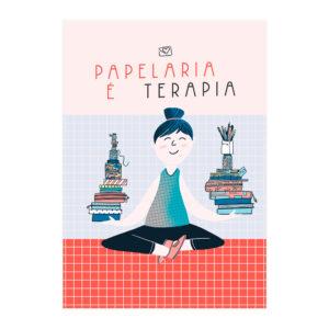 PÔSTER PAPELARIA É TERAPIA