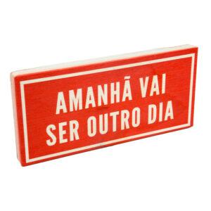 PLACA AMANHÃ